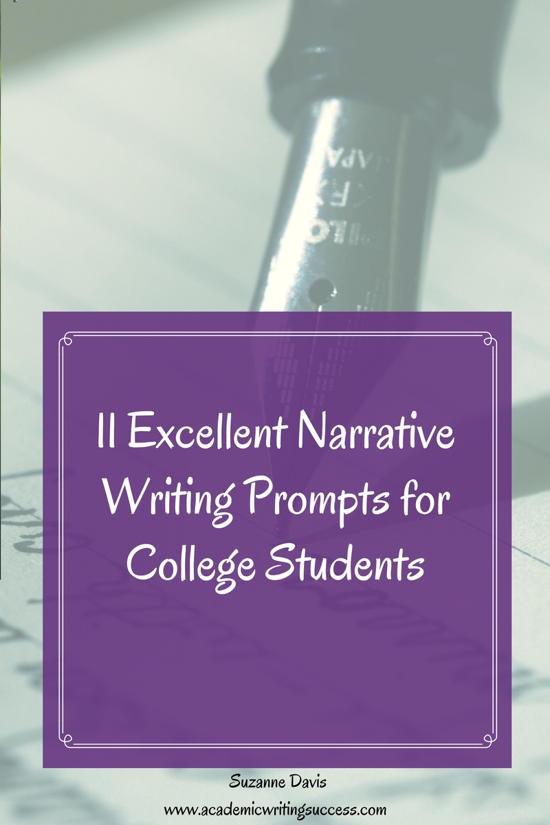 11 Excellent Personal Narrative Writing Prompts for College Students