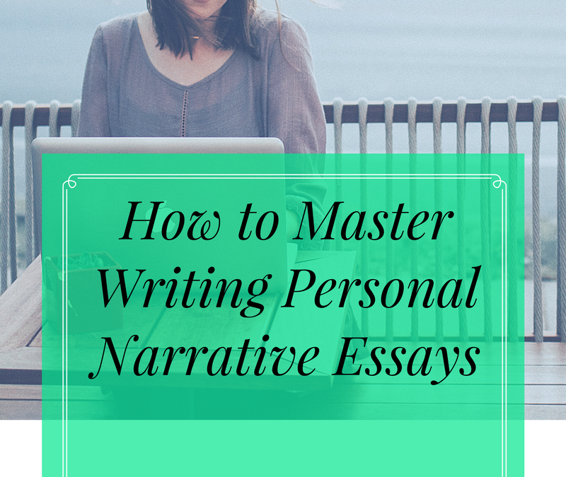 how to make a personal narrative essay