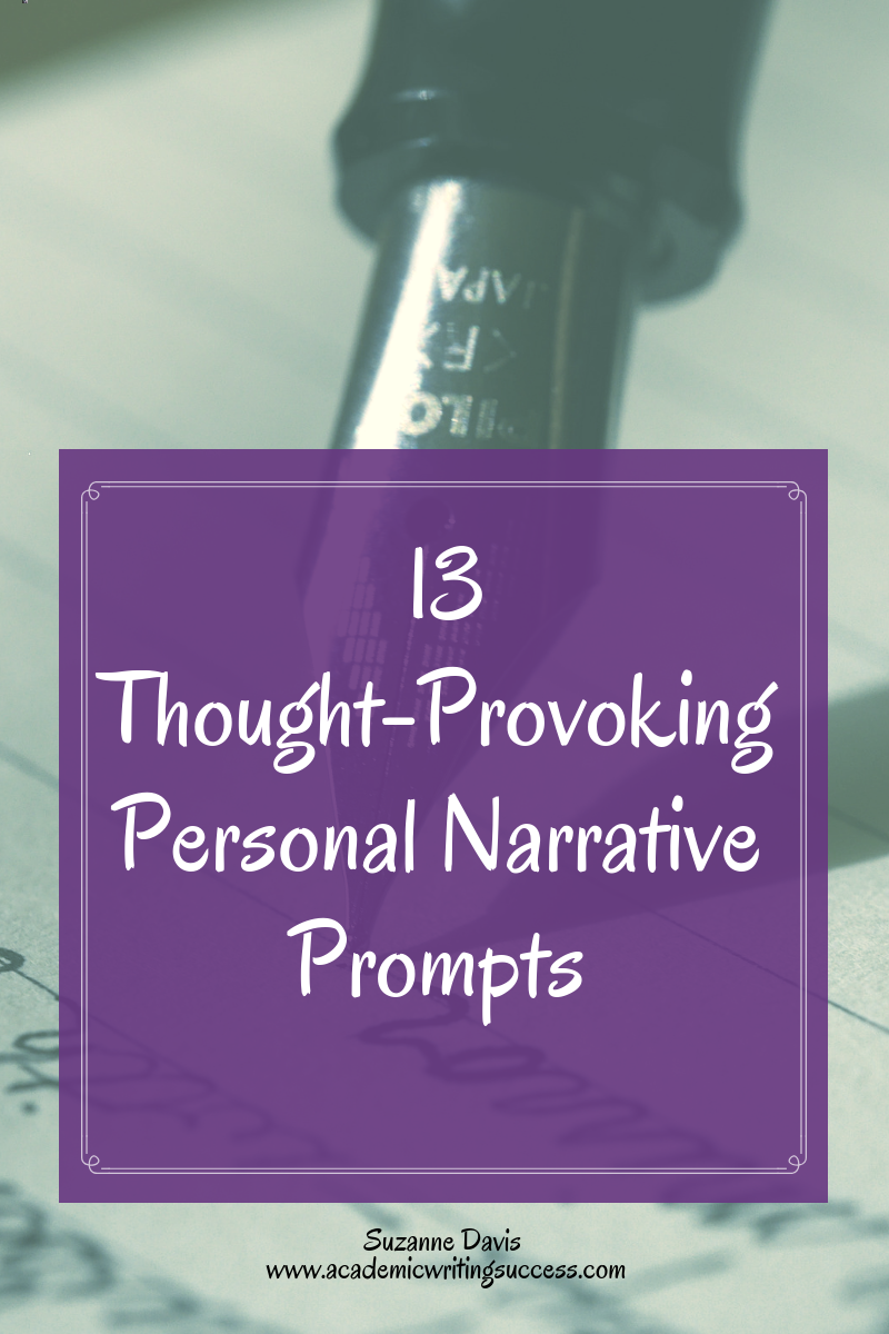 13 Thought-Provoking Personal Narrative Prompts - Academic