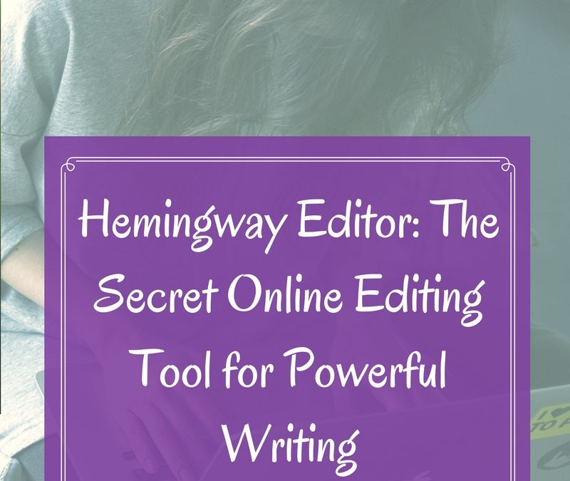 Hemingway Editor: The Secret Online Editing Tool for Powerful Writing