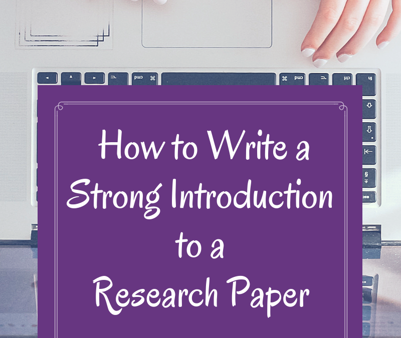 How to Write a Strong Introduction to a Research Paper