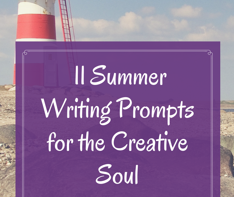 11 Summer Writing Prompts for the Creative Soul