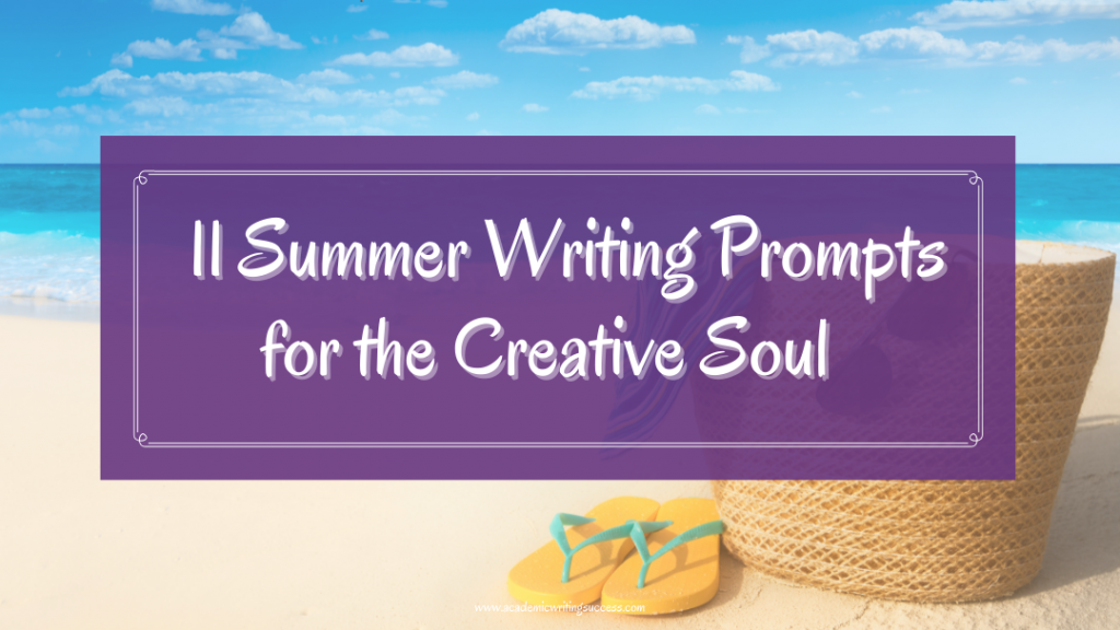 11 Summer Writing Prompts