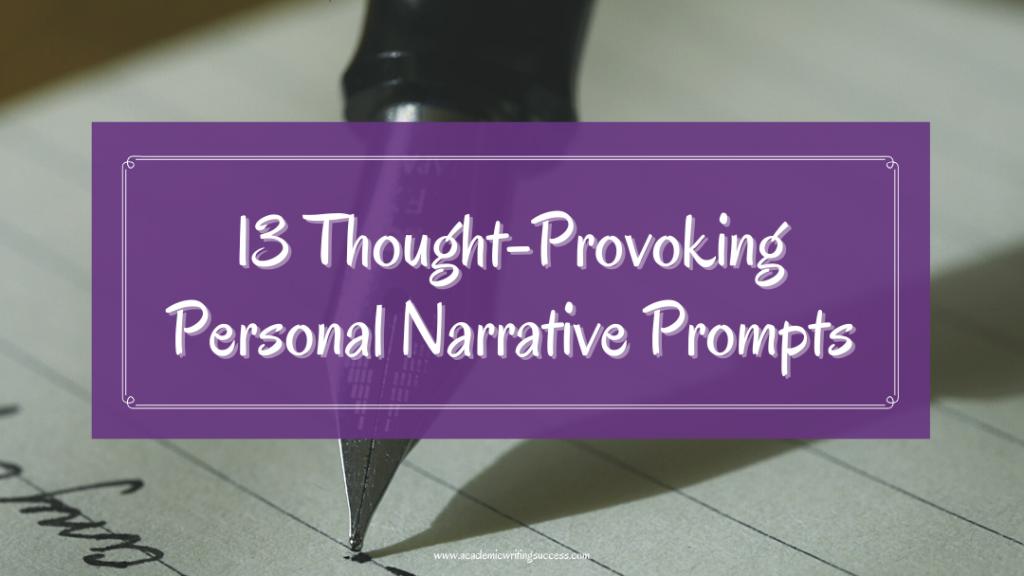 13 Personal Narrative Prompts