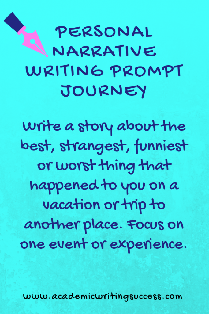 Personal Narrative Prompt--The Journey