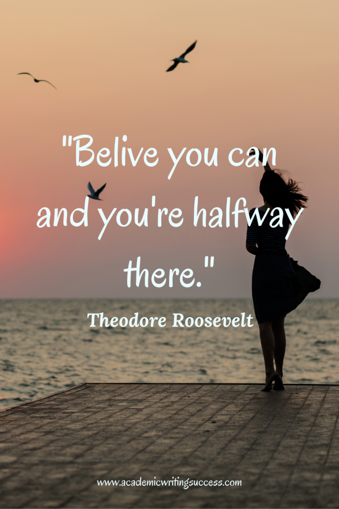 Believe you can--Success Quote