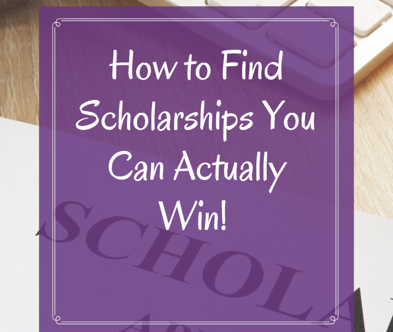 How to Find Scholarships You Can Actually Win!